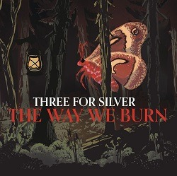 THREE FOR SILVER – Down In The Cut