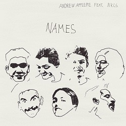 ANDREW APPLEPIE - Names feat. NKLS