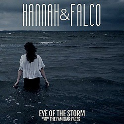 HANNAH & FALCO -  Eye Of The Storm
