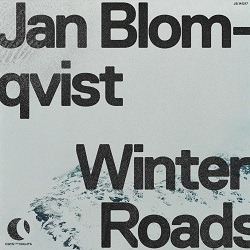JAN BLOMQVIST - Winter Roads