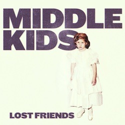 MIDDLE KIDS – Edge Of Town