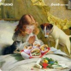 YUKNO - Hund (MMXVIII)