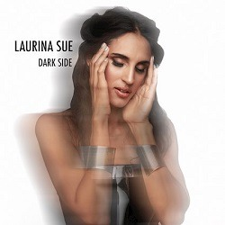 LAURINA SUE – Dark Side
